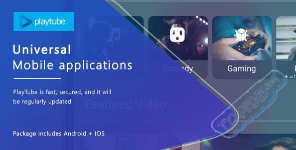 Playtube mobile v1.0 – 安卓客户端源码