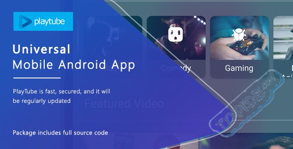 PlayTube android v1.3 – 安卓端应用测试版
